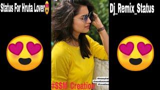 Tujhe dekhe Bina Chain Dj Bass #Hruta(Vaidehi) Full Screen Status By #SSM_Creation