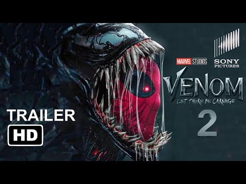 """Venom 2: Let There Be Carnage """"First Trailer"""" (2021) Marvel Studio """"Concept"""""""
