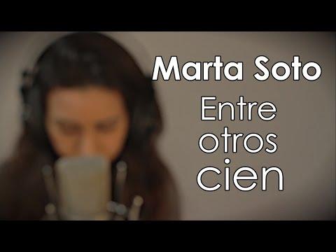 Entre Otros Cien - Marta Soto (Acústico)