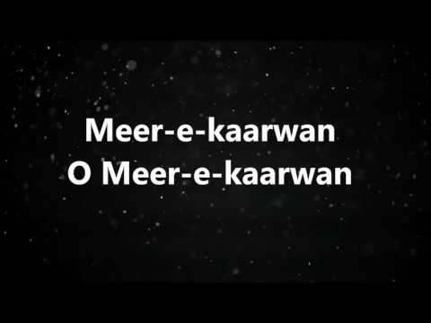 Meer E Kaarwan Lyrics video – Lucknow...