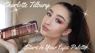 Charlotte Tilbury Stars In Your Eyes Palette - Review & Demo