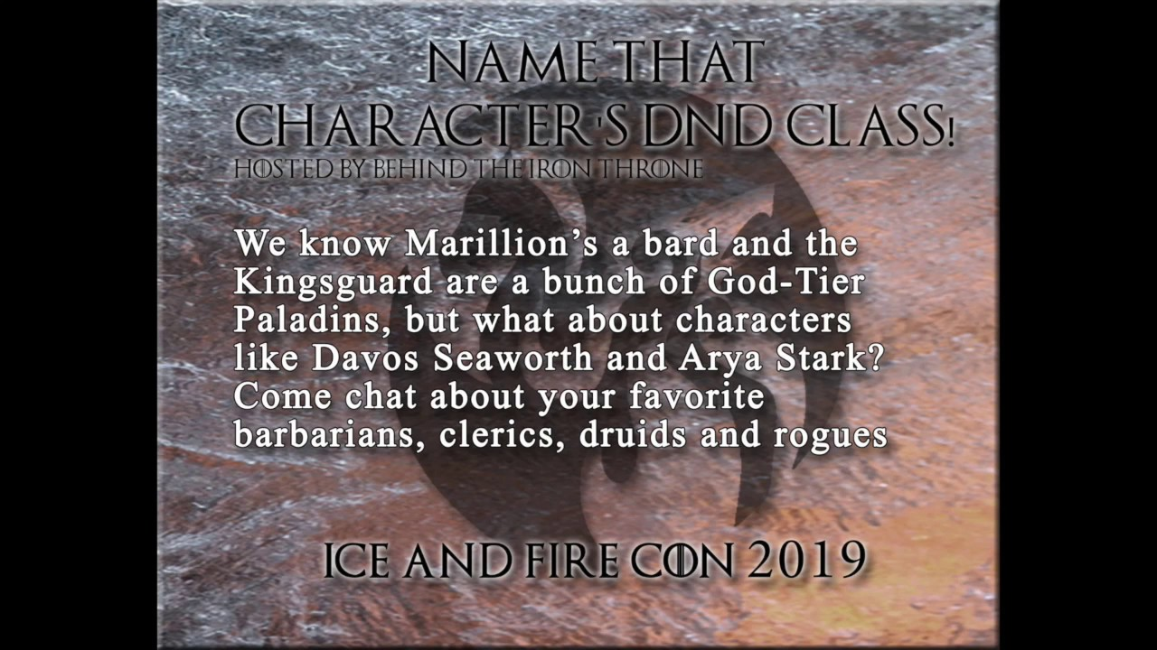 Name That Character's DnD Class Panel at Ice & Fire Con 2019