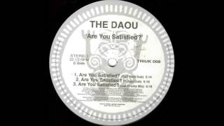 (1994) The Daou - Are You Satisfied? [David Morales Bad Yard Dub Mix]