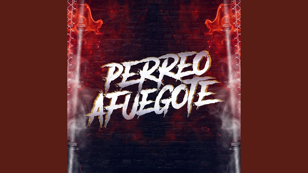Download Perreo Afuegote