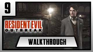 [FR][Walkthrough] Resident Evil Outbreak - Chapitre 9.