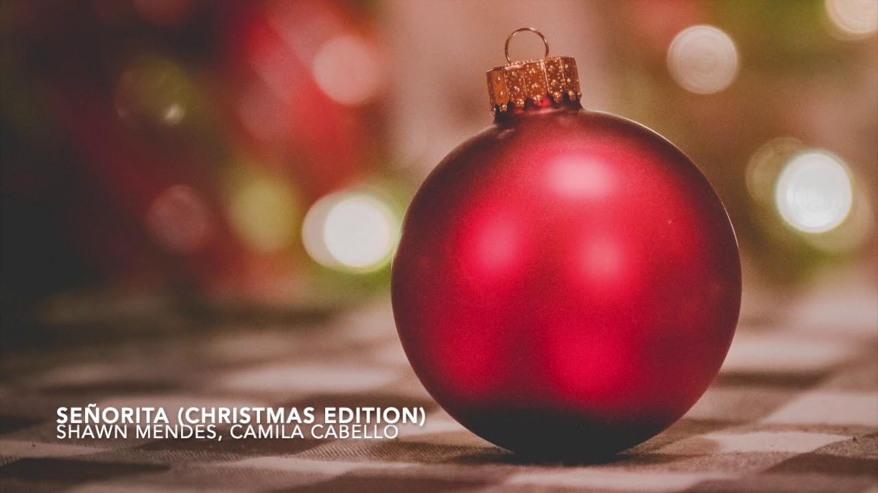 Señorita (Christmas Edition) Shawn Mendes, Camila Cabello