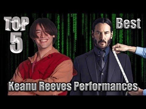 Top 5 Best Keanu Reeves Performances