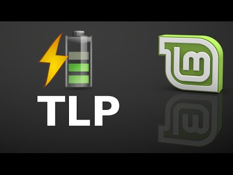 Improve Laptop Battery Life & Usage in Linux Mint (Ubuntu) with TLP