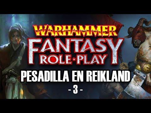 PESADILLA En REIKLAND: EPISODIO 3 | WARHAMMER ROL 4ª Edición
