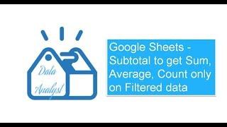 Google Sheets - Subtotal to get Sum, Average, Count only on Filtered data