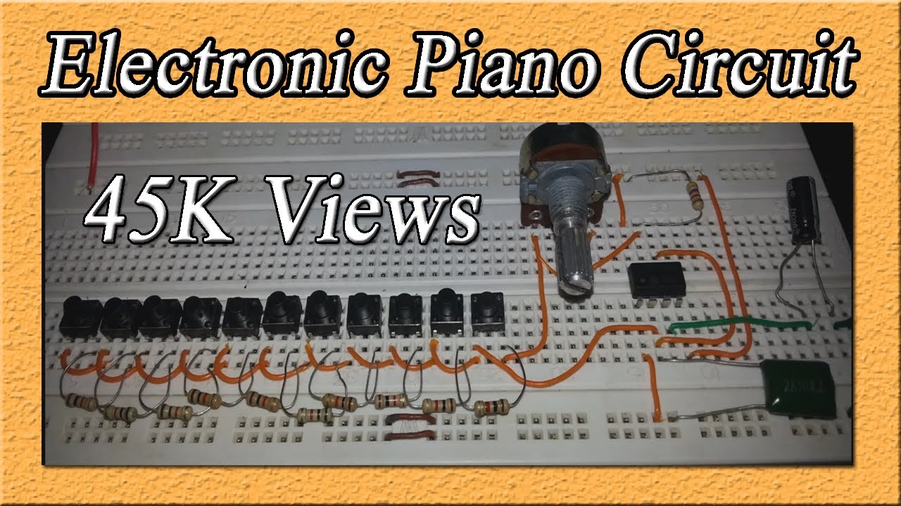 Electronic Piano Circuit | DIY | Toy Piano | 555 timer circuit ...