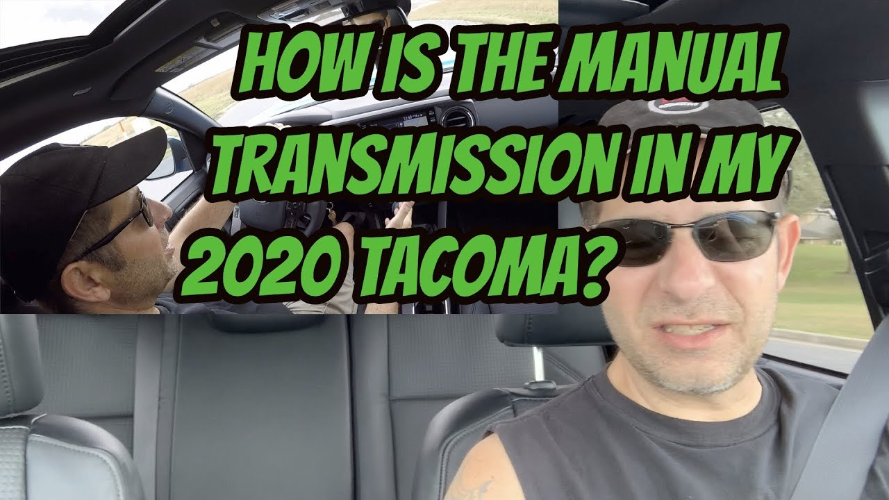 How Is The Manual Transmission In My 2020 Tacoma Manual Guide