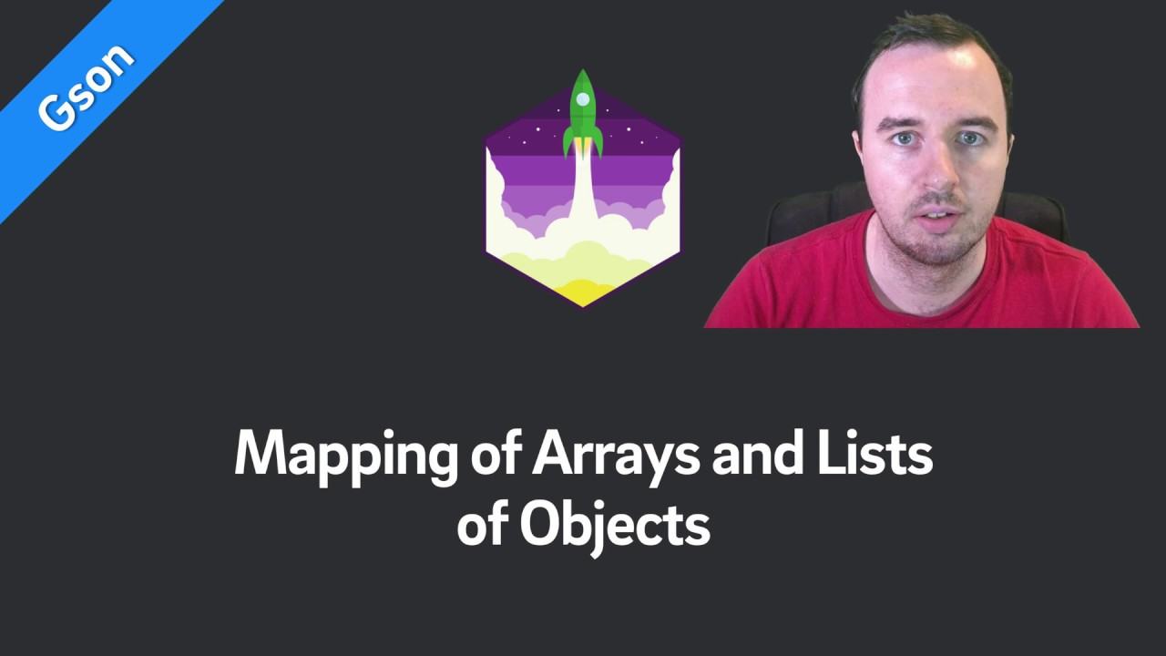 Gson — Mapping of Arrays and Lists of Objects