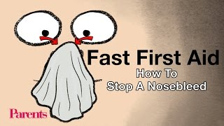 How to Stop a Nosebleed | Fast First Aid | Parents