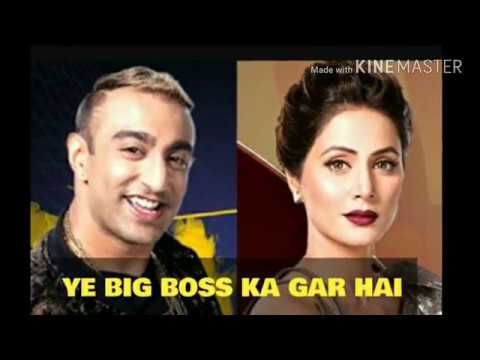Big Boss season 11 latest episode || ye big boss ka gar hai || new song ||