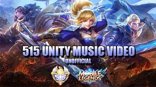 515 UNITE ML THEME SONG - UNOFFICIAL MUSIC VIDEO  FANMADE