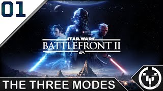 THE THREE MODES | Star Wars: Battlefront 2 - Beta | 01