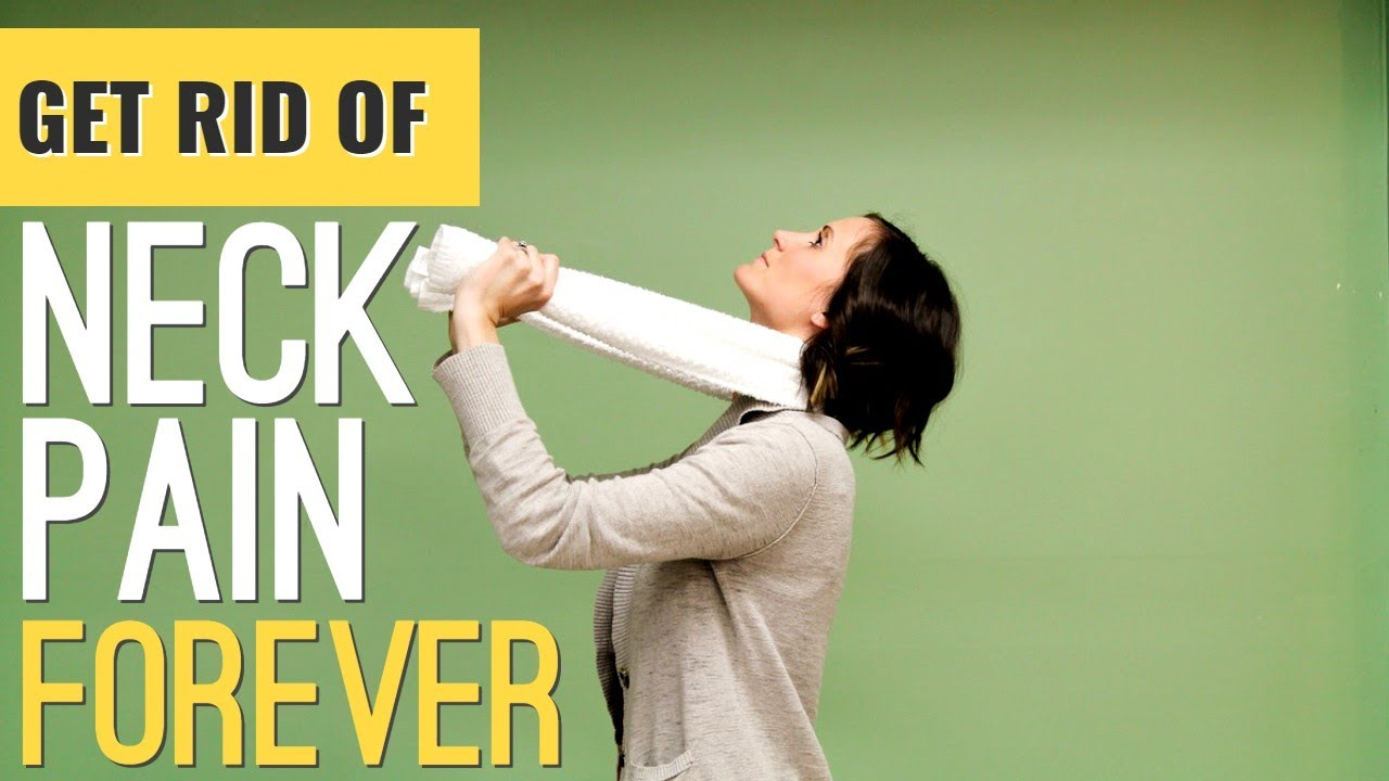 10 Habits to Get Rid of Neck Pain Forever. Physical Therapy Advice.