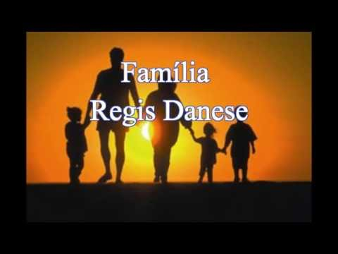 playback do regis danese familia