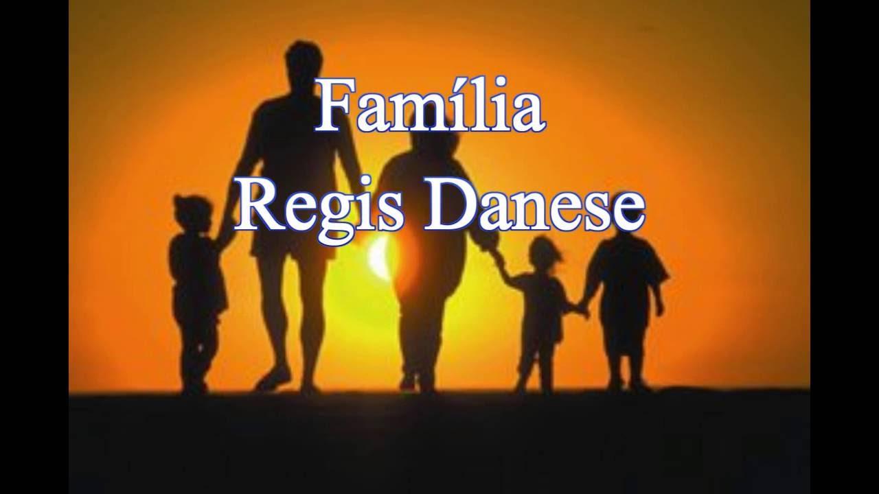 gratis playback de regis danese familia