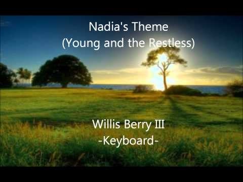 Nadias Theme- Young and the Restless
