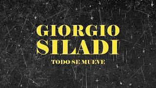 Giorgio Siladi - Todo Se Mueve (Lyric Video Oficial)