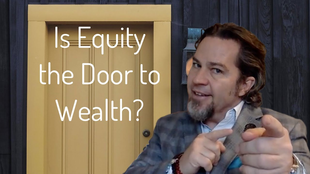Building Wealth through Equity