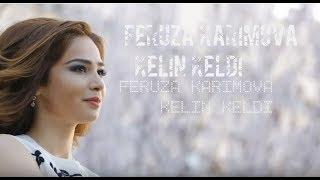 Скачать Feruza Karimova Kelin Keldi 2017 Music Version