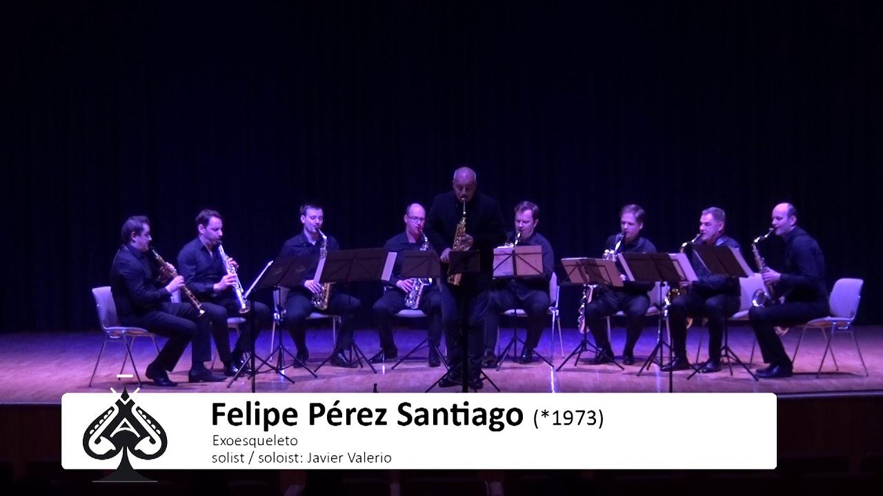 Adolphesax.com - AS Festival - Javier Valerio & Sax Octect plays Exoesqueleto by F. Perez Santiago