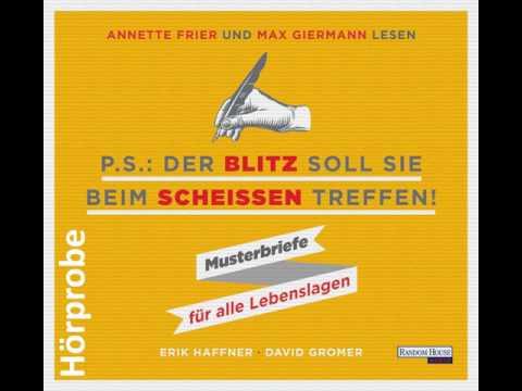P.S.: Der Blitz soll Sie beim Scheißen treffen: Musterbriefe für alle Lebenslagen YouTube Hörbuch Trailer auf Deutsch