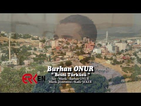 Burhan Onur - Besni Türküsü