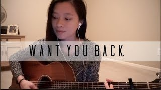 Want You Back - 5 Seconds of Summer Cover