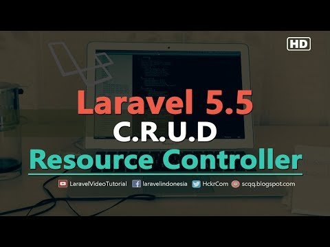 Laravel 5.5 CRUD Tutorial : Create, Read, Update, Delete Example with Resource Rontroller