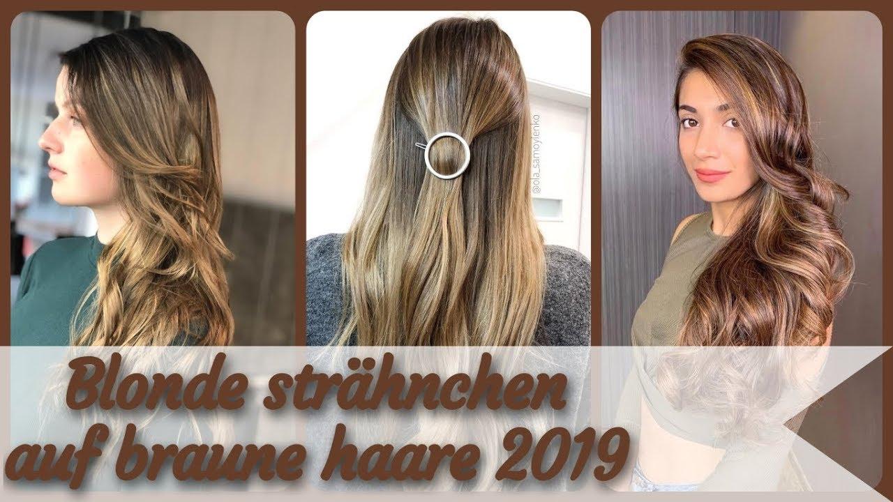 Die Besten 20 Ideen Zu Blonde Strähnchen Auf Braune Haare 2019