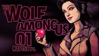"""Zagrajmy w: The Wolf Among Us #1 - Wielki Zły Wilk [Episode 1 """"Faith"""" / Napisy PL / Po Polsku]"""
