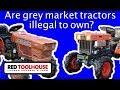 Ep124: Should homesteaders avoid grey market tractors?