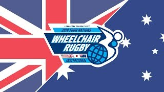 2019 Four Nations Wheelchair Rugby Great Britain vs Australia
