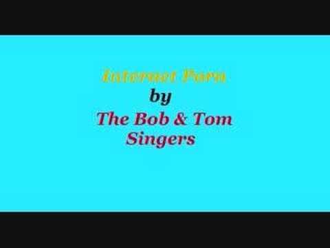 Internet porn bob and tom