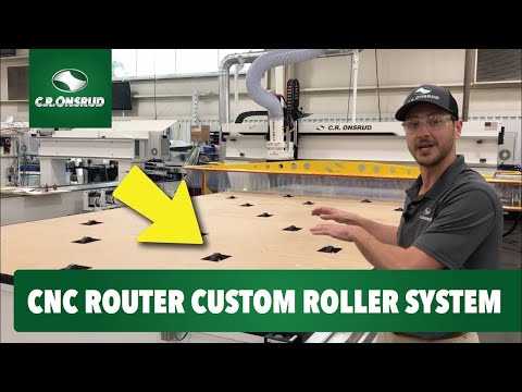 Onsrud HQ: Custom CNC Router Equipped with an Automated Pop-up Roller System