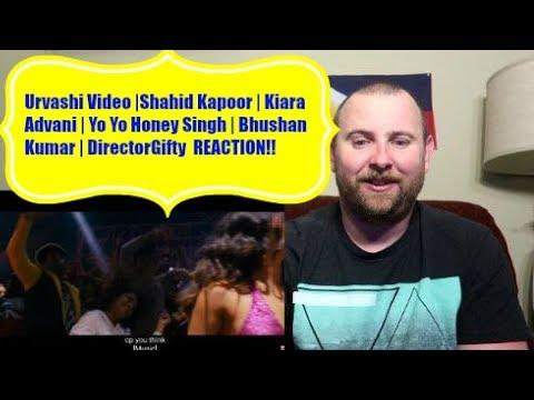 Urvashi Video |Shahid Kapoor | Kiara Advani | Yo Yo Honey Singh | Bhushan Kumar REACTION!