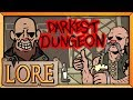 DARKEST DUNGEON: Mind over Body | LORE in a Minute! | Jake 'The Voice' Parr | LORE