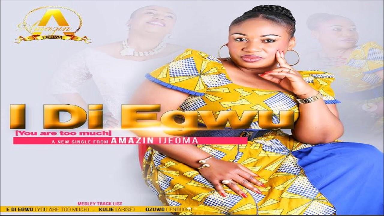 Amazin` Ijeoma   I di Egwu Ozuwo (Igbo Gospel Music 2017)   **Gospel  Inspiration TV Introducing**