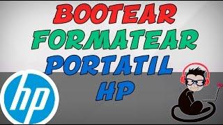 bootear Porttil HP - Compaq  Formatear HP - Compaq  Quitar UEFI