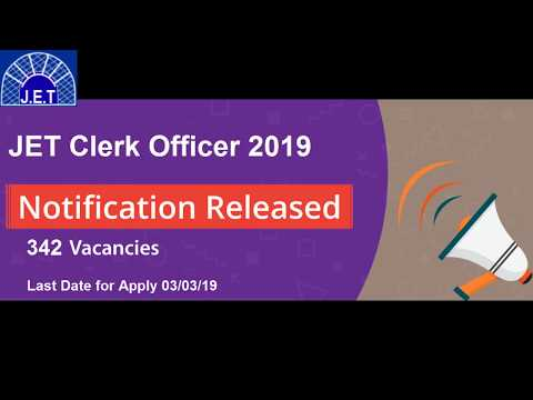 JET Exam 2019: Clerk Officer Recruitment notification