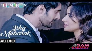 Ishq Mubarak_ Tum Bin 2 Arijit Singh _ Karaoke ( sam Karaoke