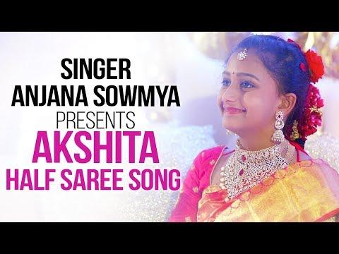 Singer Anjanasowmya Presents Akshita Half Saree Song   Akshitha Half Saree Cermony   #Anjanasowmya