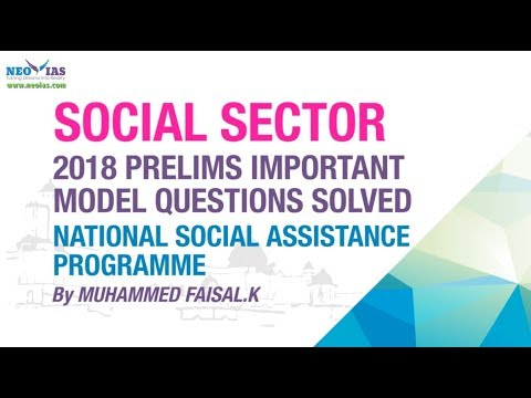 NATIONAL SOCIAL ASSISTANCE PROGRAMME | 2018 PRELIMS IMPORTANT MODEL QUESTION SOLVED | NEO IAS