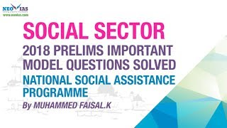 NATIONAL SOCIAL ASSISTANCE PROGRAMME |  2018 PRELIMS IMPORTANT MODEL QUESTION SOLVED