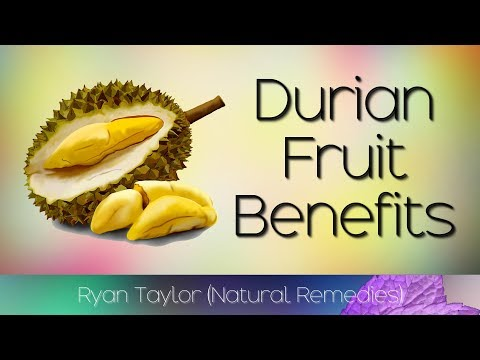 Durian Fruit: Benefits and Uses