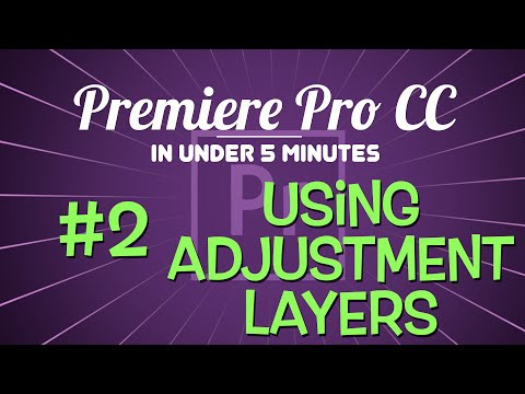 Premiere Pro in Under 5 Mintues: Using Adjustment Layers